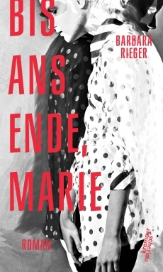 Bis ans Ende, Marie by Barbara Rieger
