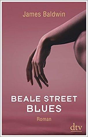 Beale Street Blues by James Baldwin