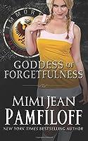 Goddess of Forgetfulness (Immortal Matchmakers, Inc.) (Volume 4)