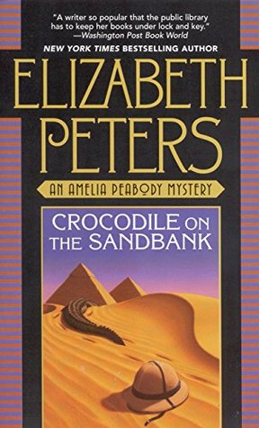 "Book cover of ""Crocodile on the Sandbank"" by Elizabeth Peters"
