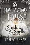 Shadows & Spells (Havenwood Falls High #15)