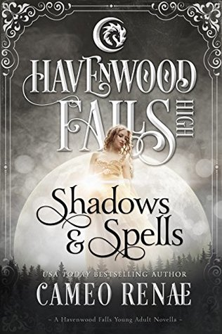 Shadows & Spells (Havenwood Falls High #15)