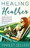 Healing Heather (Beckley's Daughters #1)