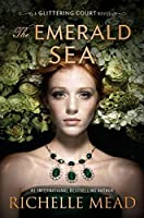 The Emerald Sea (The Glittering Court, #3)