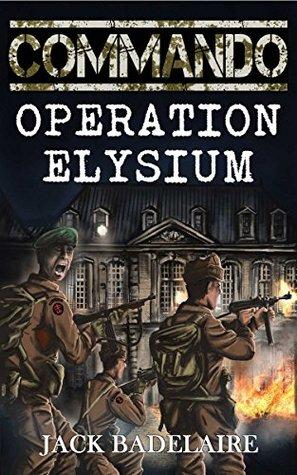 Operation Eisen (COMMANDO Book 6)