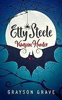 ETTY STEELE Vampire Hunter (The Hunter Series Book 1)