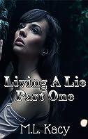 Living A Lie (Living a Lie #1)