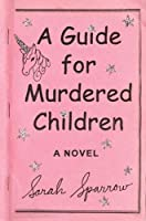 A Guide for Murdered Children