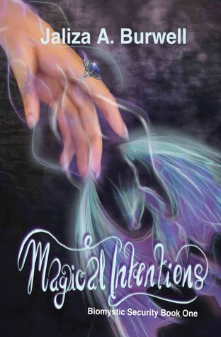 Magical Intentions (Biomystic Security #1)