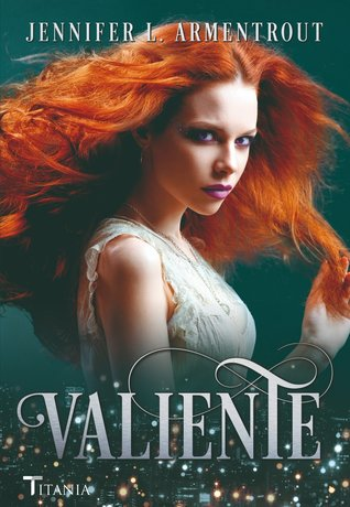Valiente (Cazadora de hadas, #3)