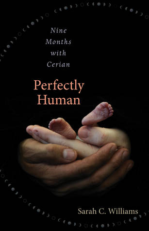 Perfectly Human by Sarah C. Williams