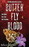 BUTTERFLY BLOOD: A Haunting Series with Shocking Twists (Metamorphosis Book 2)