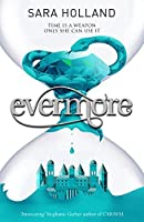 Evermore: Book 2 (Everless)