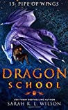 Pipe of Wings (Dragon School #15)
