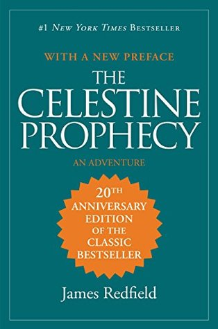 The Celestine Prophecy (Celestine Prophecy, #1) by James