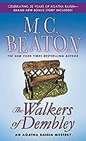 The Walkers of Dembley (Agatha Raisin, #4)
