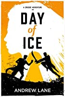Day of Ice (A Crusoe Adventure)