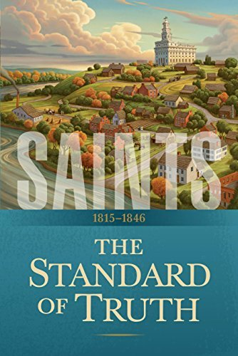 The Standard of Truth: 1815–1846