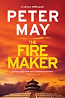 The Firemaker (The China Thrillers #1)