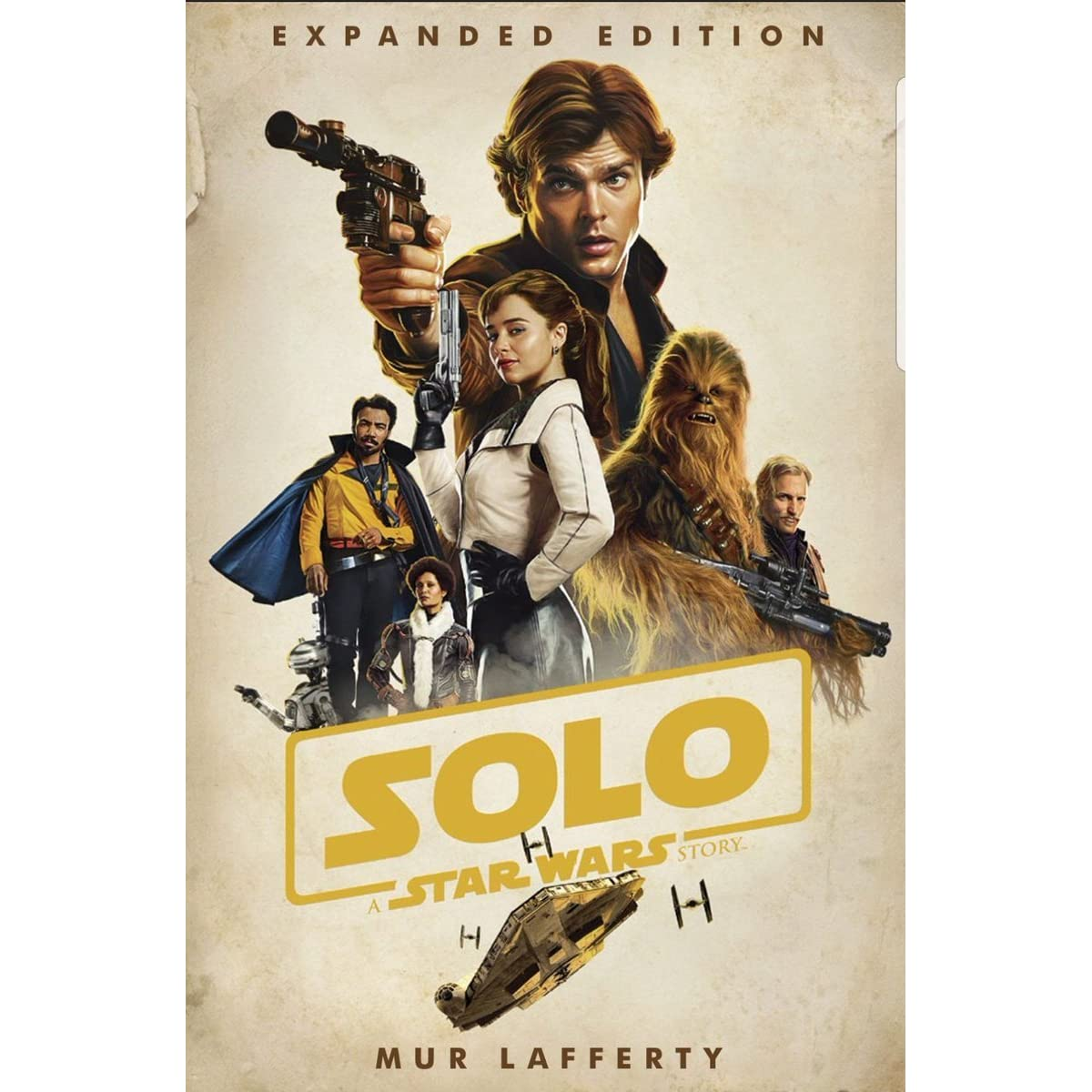 c7945472b Solo  A Star Wars Story  Expanded Edition by Mur Lafferty