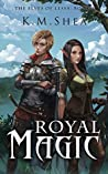 Royal Magic (The Elves of Lessa, #2)