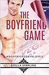 The Boyfriend Game (#boyfriendsbybLoved, #1)