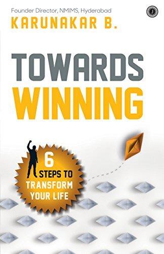 Towards Winning  by  Karunakar B.
