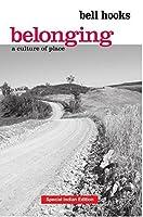 Belonging: A Culture of Place