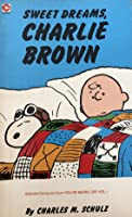 Sweet Dreams, Charlie Brown (Coronet Books)