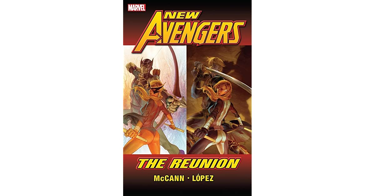 New Avengers The Reunion By Jim McCann