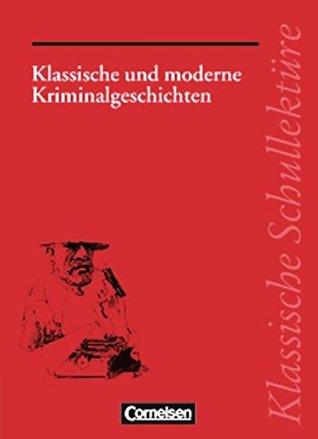 Klassische Schullektüre, Klassische und moderne Kriminalgeschichten Theo Herold
