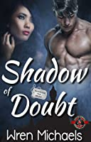 Shadow of Doubt (Special Forces: Operation Alpha; Breaking the SEAL, #5)