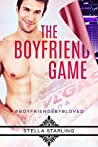 The Boyfriend Game (#boyfriendsbybLoved, #1)
