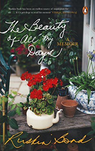 The Beauty of All My Days: A Memoir