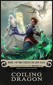 Coiling Dragon (Coiling Dragon Saga, #1)