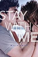 Stay With Me (Come Back to Me, #2)