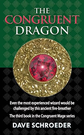 The Congruent Dragon (The Congruent Mage Series #3)