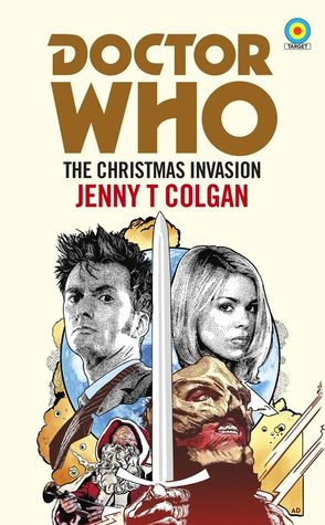 Doctor Who: The Christmas Invasion by Jenny T. Colgan