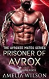 Prisoner Of Avrox (Avroxee Mates, #1)