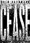 Cease by Beth Bachmann