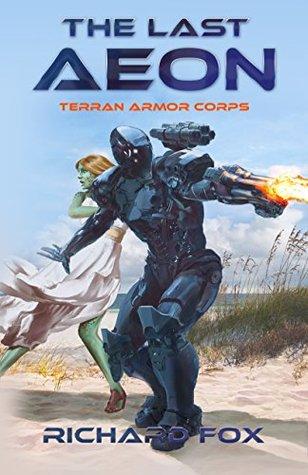 The Last Aeon by Richard  Fox