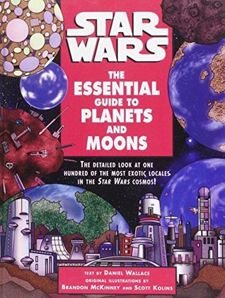 Star Wars: The Essential Guide to Planets and Moons