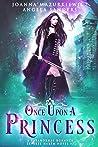 Once Upon a Princess (Once Upon a..., #2)