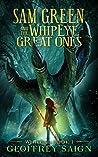 WhipEye (Sam Green and the WhipEye Great Ones #1)