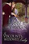 The Viscount's Widowed Lady (Dangerous Lords Book 3)
