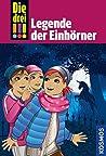 Legende der Einhörner (Die drei !!!, #73)