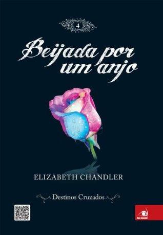 Evercrossed Kissed By An Angel 4 By Elizabeth Chandler