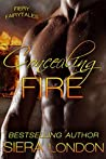Concealing Fire (Fiery Fairytales Book 2)