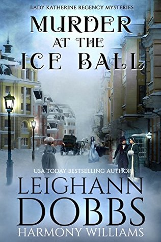 Murder at the Ice Ball by Leighann Dobbs