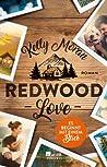 Redwood Love - Es beginnt mit einem Blick (Redwood Ridge, #1)